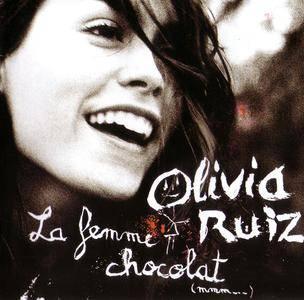 Olivia Ruiz - La femme chocolat (2005)