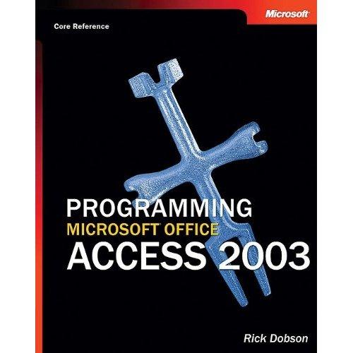 Programming Microsoft Office Access 2003 (Repost)
