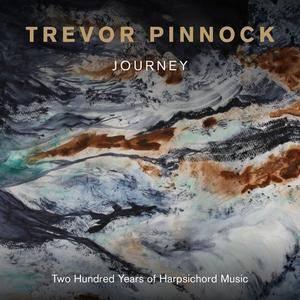 Trevor Pinnock - Journey: 200 Years of Harpsichord Music (2016)