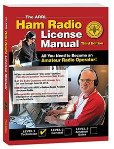 The ARRL Ham Radio License Manual, 3rd Edition