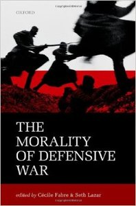 The Morality of Defensive War (repost)
