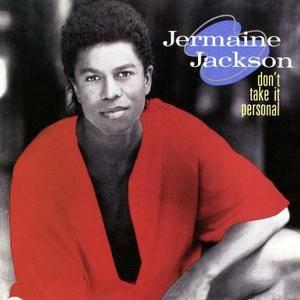 Jermaine Jackson - Don't Take It Personal (1989) [2012 FTG]