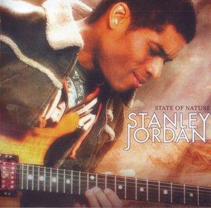 Stanley Jordan - State Of Nature (2008) {MAC 1040} [Re-Up]
