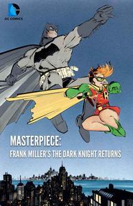 Masterpiece: Frank Miller's The Dark Knight Returns (2013)