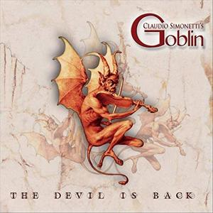 Claudio Simonetti's Goblin - The Devil Is Back (2019)
