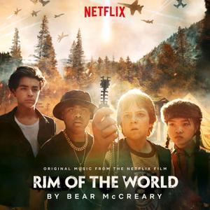 Bear McCreary - Rim Of The World (Original Music From The Netflix Film) (2019)