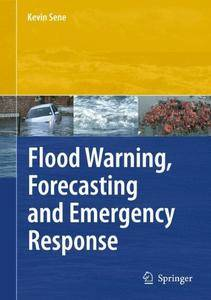 Flood Warning, Forecasting and Emergency Response (Repost)