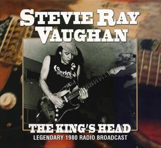 Stevie Ray Vaughan - The King's Head (Legendary 1980 Radio Broadcast) (2013) [Unofficial Release]