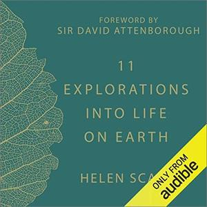 11 Explorations into Life on Earth: Christmas Lectures from the Royal Institution [Audiobook]