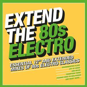 """VA - Extend The 80s Electro (Essential 12"""" And Extended Mixes Of 80s Electro Classics) (2018)"""
