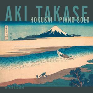 Aki Takase - Hokusai Piano Solo (Live) (2019) [Official Digital Download]
