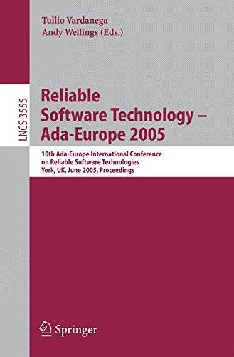 Reliable Software Technology – Ada-Europe 2005: 10th Ada-Europe International Conference on Reliable Software Technologies, Yor