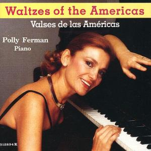 Polly Ferman - Waltzes of the Americas (1990/2019)