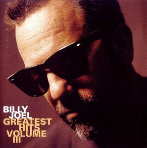 Billy Joel - Greatest Hits, Volume III (1997) [Re-Up]