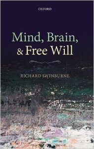 Mind, Brain, and Free Will (Repost)