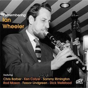 Ian Wheeler - Remembering Ian Wheeler (2016)