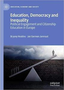Education, Democracy and Inequality: Political Engagement and Citizenship Education in Europe