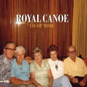 Royal Canoe - Co-Op Mode (2010)