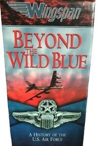 DC Wings - Beyond the Wild Blue: A History of the USAF (1997)