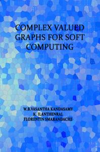 Complex Valued Graphs for Soft Computing