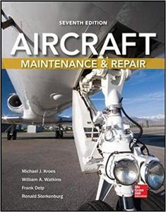 Aircraft Maintenance and Repair, 7th Edition