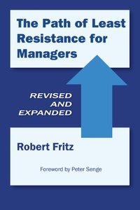 The Path of Least Resistance for Managers (repost)