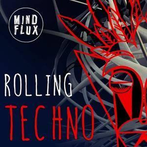 Mind Flux Rolling Techno WAV MiDi
