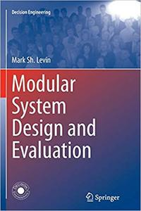 Modular System Design and Evaluation (Repost)