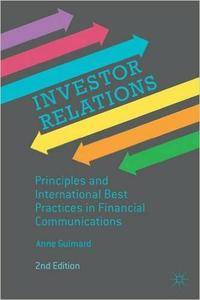 Investor Relations: Principles and International Best Practices in Financial Communications (2nd edition) (Repost)
