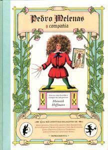 Pedro Melenas y compañia, de Heinrich Hoffmann