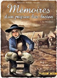 Mémoires d'un paysan Bas-Breton - Tome 1 - Le Mendiant