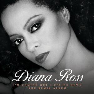 Diana Ross - I'm Coming Out  Upside Down (The Remix Album) (2018)