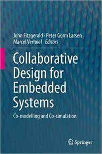 Collaborative Design for Embedded Systems: Co-modelling and Co-simulation (Repost)