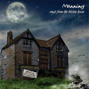 Manning - Songs From The Bilston House (2007)