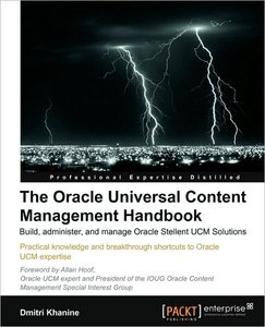 The Oracle Universal Content Management Handbook (repost)