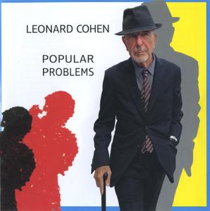 Leonard Cohen - Popular Problems (2014) Repost