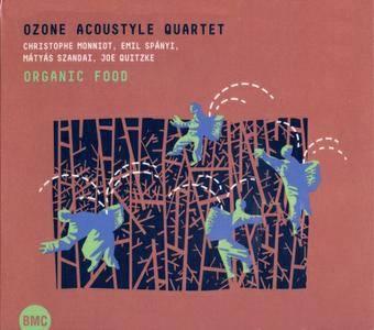 Ozone Acoustyle Quartet - Organic Food (2016) {BMC}