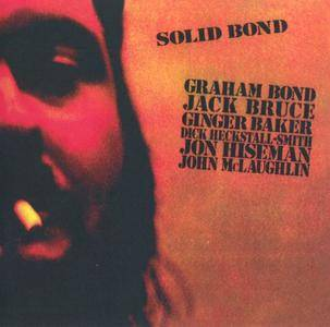 Graham Bond - Solid Bond (1970) [Reissue 2004]