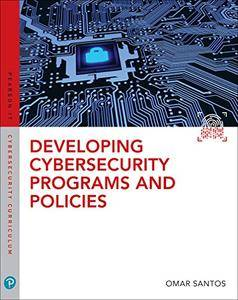 Developing Cybersecurity Programs a (Pearson It Cybersecurity Curriculum (Itcc))