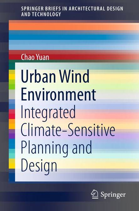 Urban Wind Environment: Integrated Climate-Sensitive Planning and Design