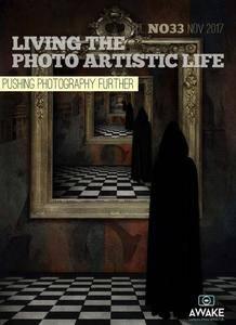 Living the Photo Artistic Life - November 2017