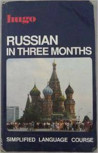 Russian in Three Months (repost)