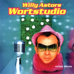 Willy Astor - Wortstudio (2004)
