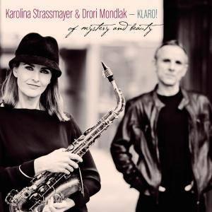 Karolina Strassmayer & Drori Mondlak - Of Mystery And Beauty (2016)