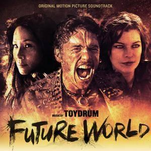 Toydrum - Future World (Original Motion Picture Soundtrack) (2018)