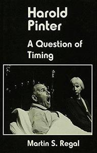 Harold Pinter: A Question of Time