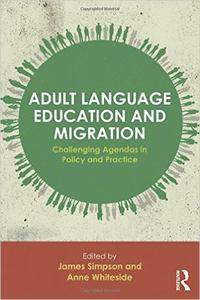 Adult Language Education and Migration: Challenging agendas in policy and practice (repost)