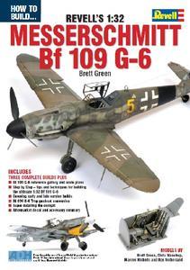 How to Build... Revell's 1:32 Messerschmitt BF 109 G-6
