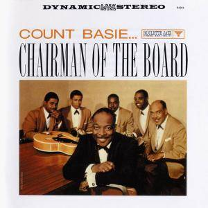 Count Basie - Chairman Of The Board (1959) [Reissue 2003]