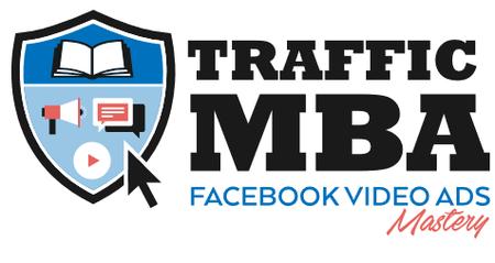 Ezra Firestone - Traffic MBA 2.0 Facebook Video Ads Mastery (Complete)